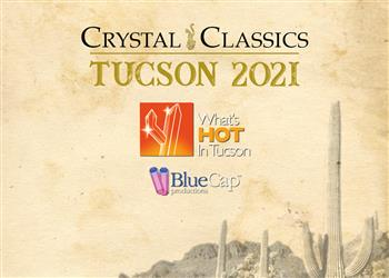 Watch Crystal Classics on the 'What's HOT In Tucson 2021' LIVE Online Broadcast