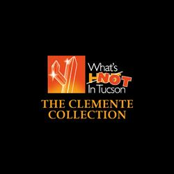 Watch the 'What's NOT in Tucson' Show - The Clemente Collection