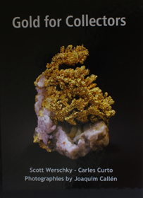 Gold for Collectors by Scott Werschky, Carlos Curto. Photographs by Joaquim Callen