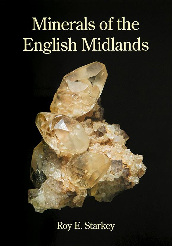Minerals of the English Midlands - Hardback